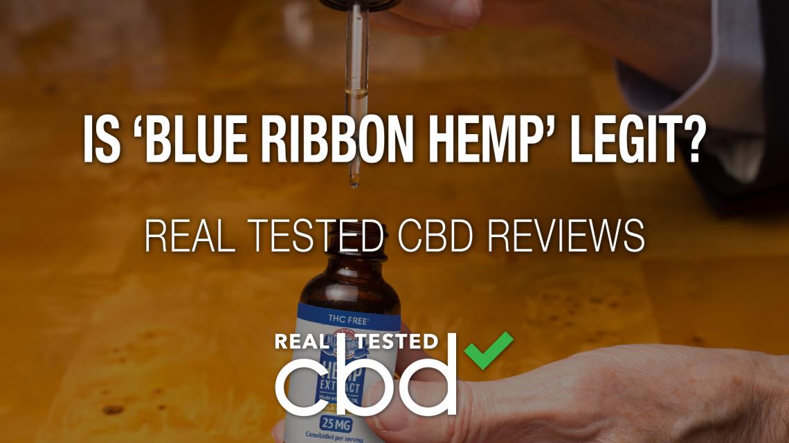 Le 'Blue Ribbon Hemp' est-il légitime?  – Un véritable coup de projecteur sur la marque CBD testée