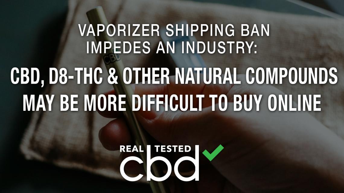 L'interdiction d'expédition des vaporisateurs entrave une industrie: le CBD, le d8-THC et d'autres composés naturels peuvent être plus difficiles à acheter en ligne