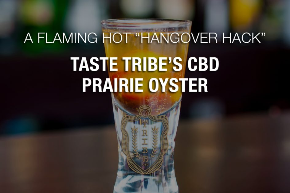 Un «Hangover Hack» flamboyant – Taste Tribe's CBD Prairie Oyster