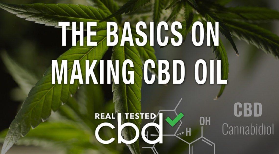 Les bases de la fabrication d'huile de CBD