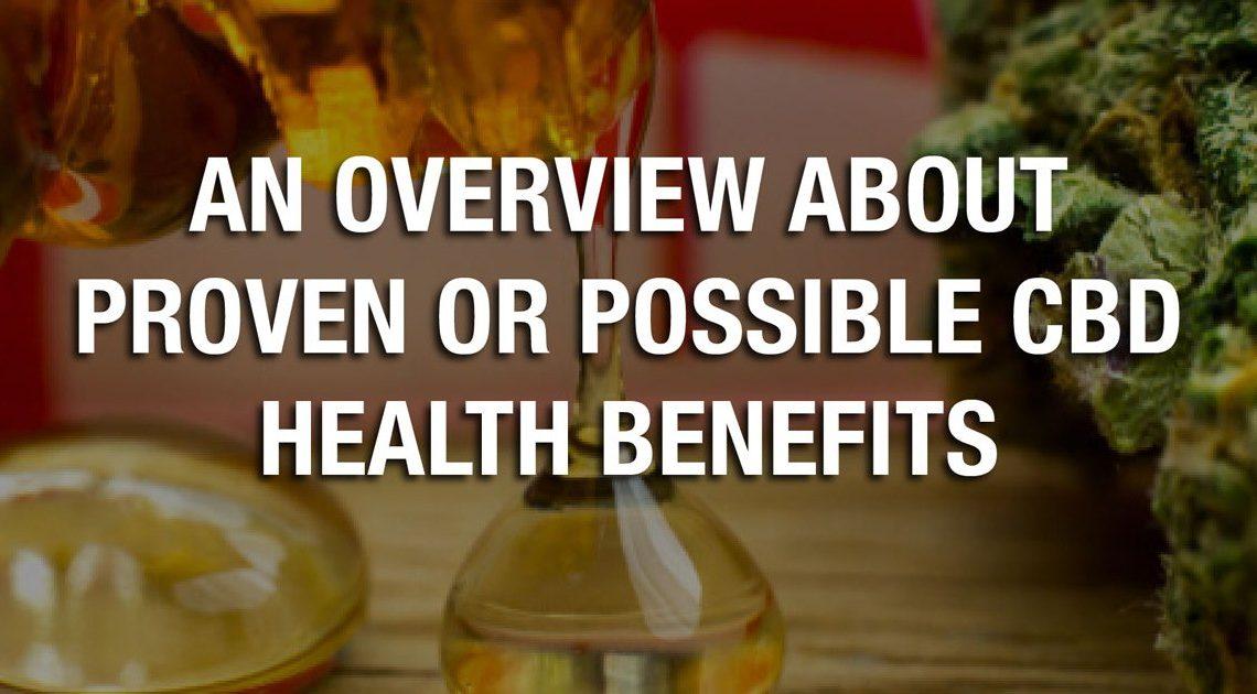 Un aperçu des bienfaits prouvés ou possibles du CBD pour la santé
