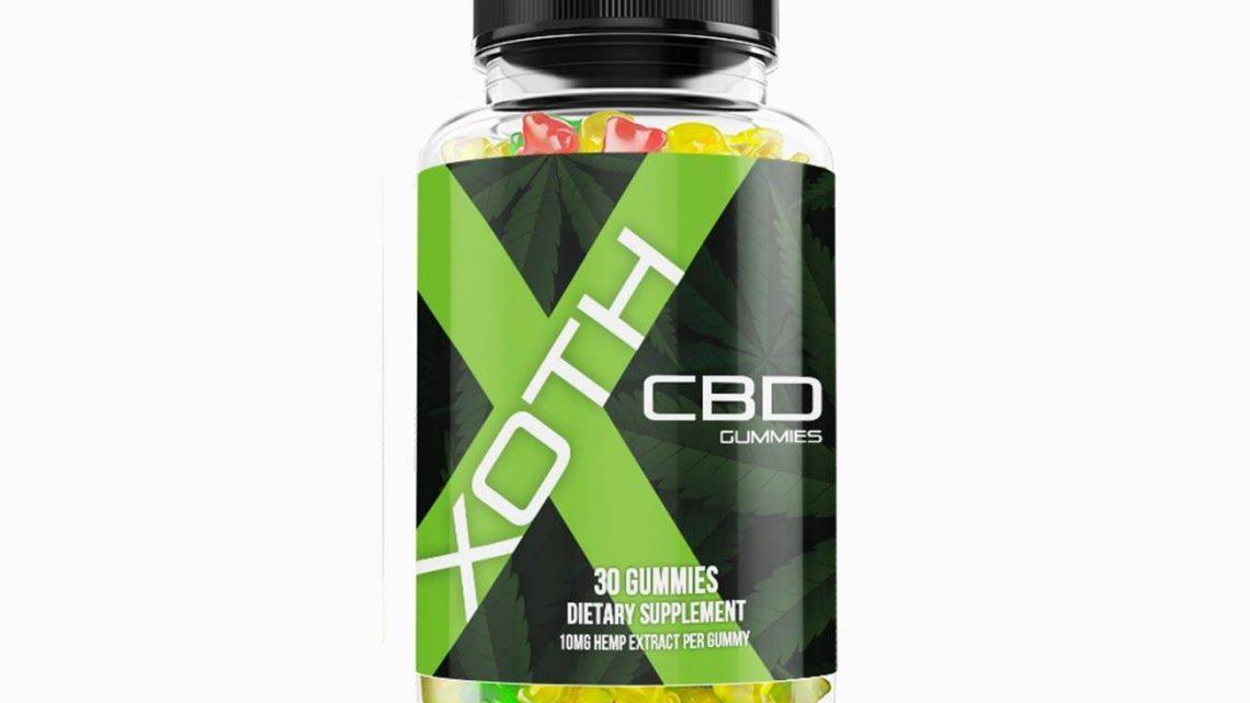 Xoth CBD Gummies Review : Gummy de qualité ou faux produit frauduleux ?